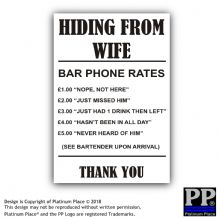 Hiding From Wife-Black,White-87x130mm-Sticker,Sign,Notice,Bar,Pub,Missus,Fun
